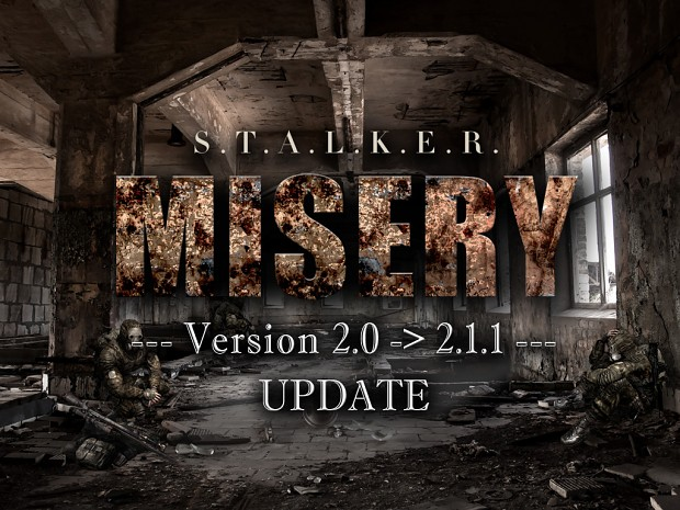 MISERY 2.1.1 UPDATE (2.0x / 2.1 BETA -> 2.1.1)