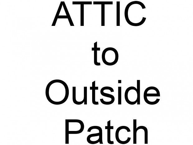 Attic-to-Outside crash-FIX