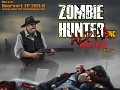 Zombie Hunter in Alpha hotfix.