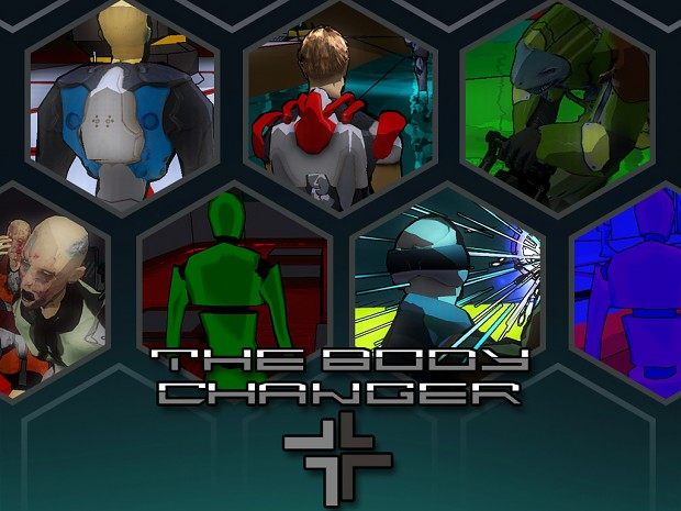 The Body Changer DEMO v. 0-1-5