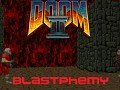 Blastphemy (Doom 2)