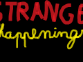 Strange happenings Demo