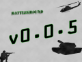 Battleground v0.0.5