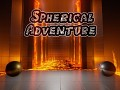 Spherical Adventure - Demo