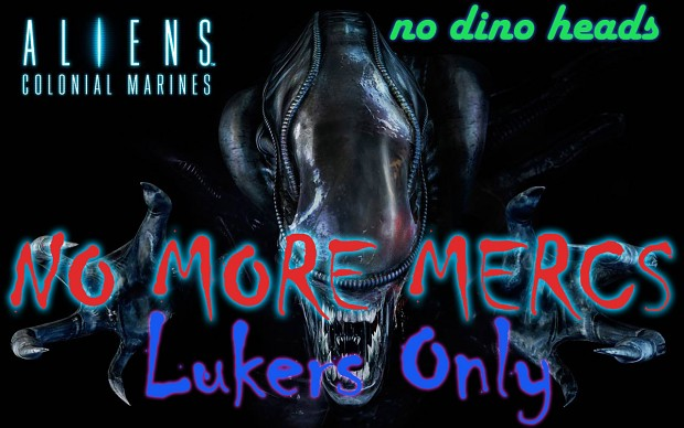 No More Mercs (Lurkers only ver./No dino heads)