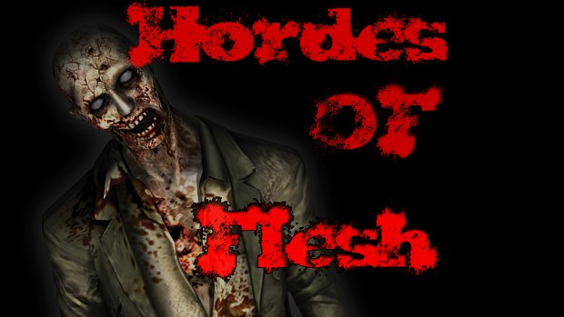 Hordes of Flesh Version 1.3