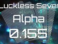 Luckless Seven Alpha 0.155