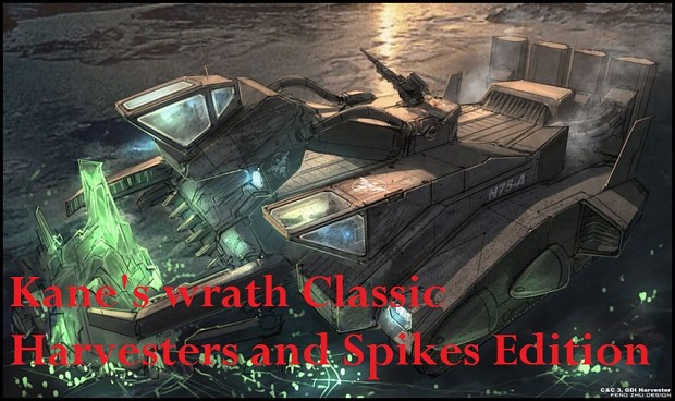 Kane's Wrath Classic Harvesters and Spikes Edition