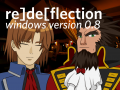 re]de[flection | Windows Ver. 0.8
