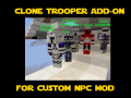 Minecraft Custom NPC Clone Trooper Add-on