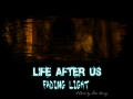 Life After Us: Fading Light