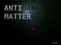 AntiDark Matter V1.2 FINAL