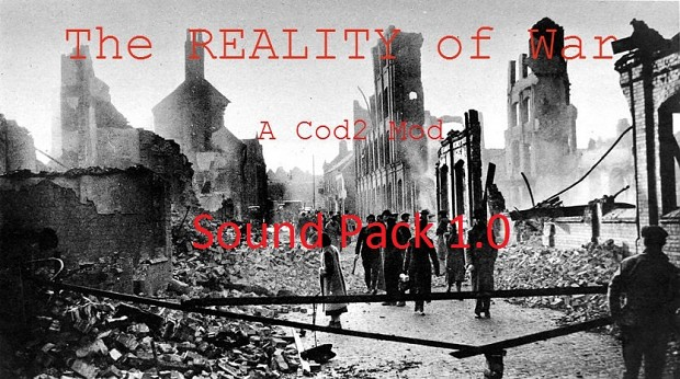 The REALITY of War Sound Pack 1.0