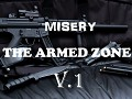 Misery : The Armed zone V.1