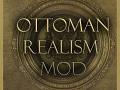 Ottoman Realism Mod Version 1.0