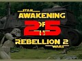 Awakening of the Rebellion 2.5
