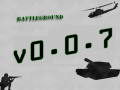 Battleground v0.0.7