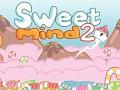 Sweet Mind 2