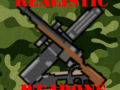 Realistic Weapons Stand Alone Version V1.1