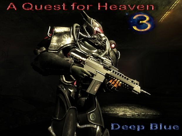 A Quest for Heaven 3 - Deep Blue