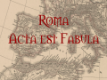 Roma Acta est Fabula version 0.9B