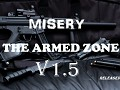 "Misery : The Armed zone V.1.5 ""Update version"""