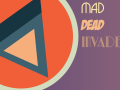 Mad Dead Invaders Demo 1