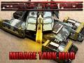 ROTR Mirage Tank Mod