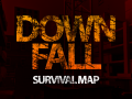 Survival Map - Downfall