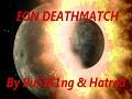 EON Deathmatch