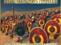 Constantine: Rise of Christianity Roman Expansion