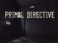 Primal Directive WIP Demo #3 [Linux]