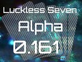 Luckless Seven Alpha 0.161