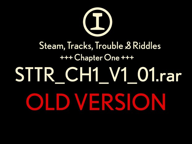 Steam, Tracks, Trouble & Riddles Chapter One