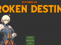 Broken Destiny 1.4 ENG/US Faithful Unto Death