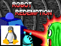 Robot Redemption for Linux