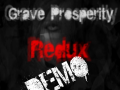 Grave Prosperity: Redux- DEMO