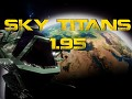Sky Titans 1.95 with first Chapter of Story!