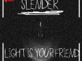 (x86)-=-Slender Light is Your Friend 1.0.0