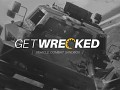 Get Wrecked v0.7.6 [Old]