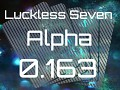 Luckless Seven Alpha 0.163
