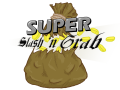 Super Slash 'n Grab - Alpha Demo Build