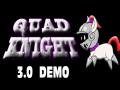 Quad Knight 3.0 Demo