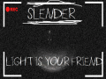 (x86)-=-Slender Light is Your Friend 1.5.0