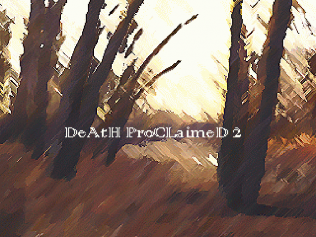 Death Proclaimed 2 v2.1
