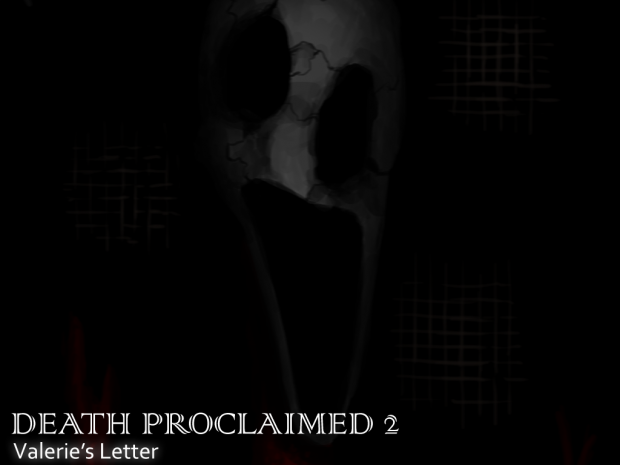 Death Proclaimed 2: Valerie's Letter v2.2