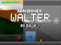 Abandoned Walter BETA 0.2