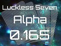 Luckless Seven Alpha 0.165