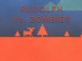 Rudolph vs. Zombies 1.0