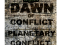 Dawn of Conflict - Planetary Conflict 1.5.23 part1
